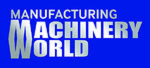 Manufacturing Machinery World