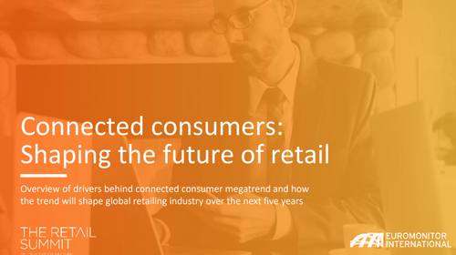 Connected Consumers – Shaping the Future of Retail