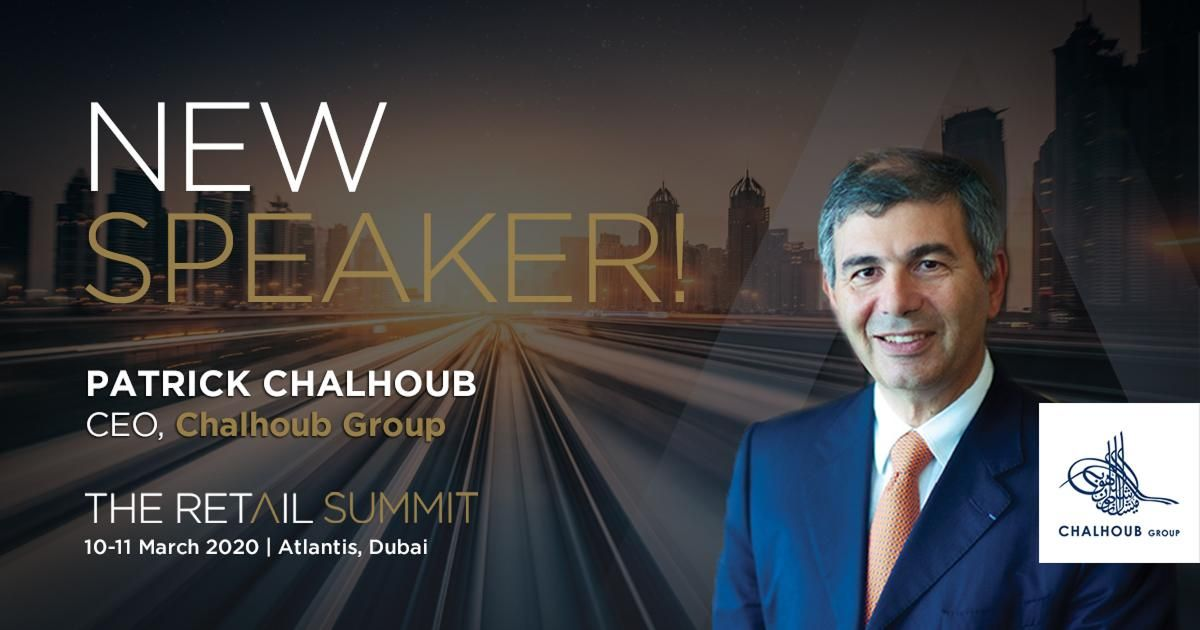 New speaker announced! Patrick Chalhoub, CEO, Chalhoub Group