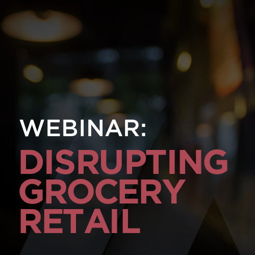 Disrupting Grocery Retail: Convenience, Experience & Personalisation in a New Era