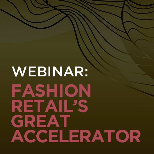 Fashion Retail's Great Accelerator