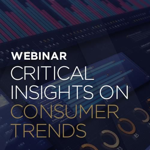 Critical Insights on Consumer Trends During COVID-19