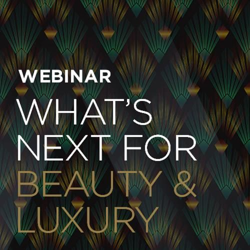 What's Next for Beauty & Luxury?